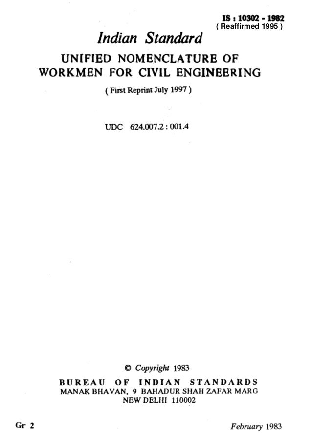 IS : 103a2 - 1982 Indian Standard UNIFIED NOME.NCLATURE OF WORKMEN FOR CIVlL ENGINEERING (First Reprint July 1997 ) UDC 62...