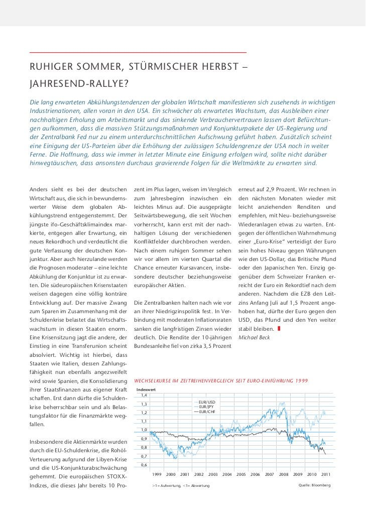 RUHIGER SOMMER, STÜRMISCHER HERBST –JAHRESEND-RALLYE?Die lang erwarteten Abkühlungstendenzen der globalen Wirtschaft manif...