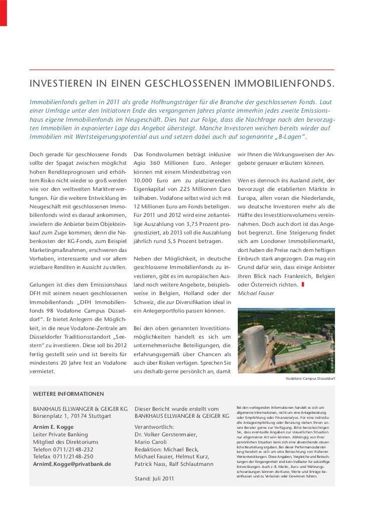 INVESTIEREN IN EINEN GESCHLOSSENEN IMMOBILIENFONDS.Immobilienfonds gelten in 2011 als große Hoffnungsträger für die Branch...