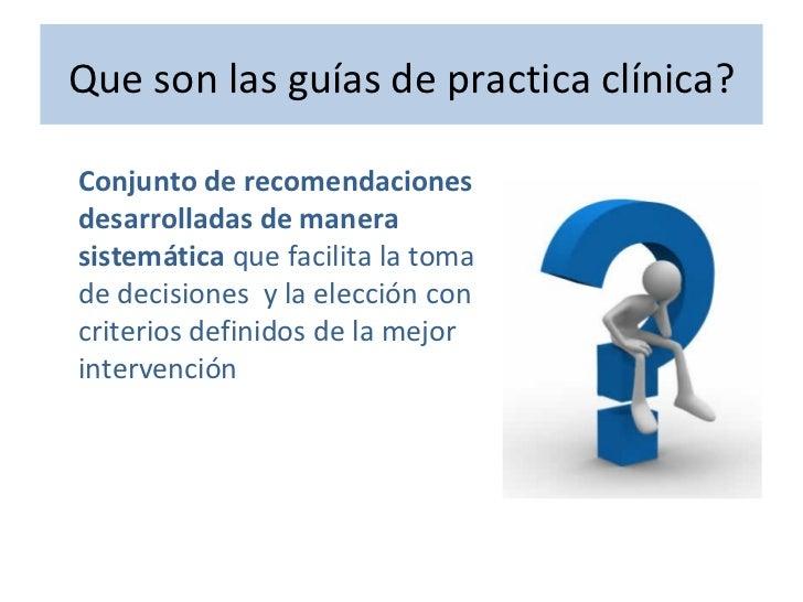 Guías de práctica clínica de enfermería diferencias y