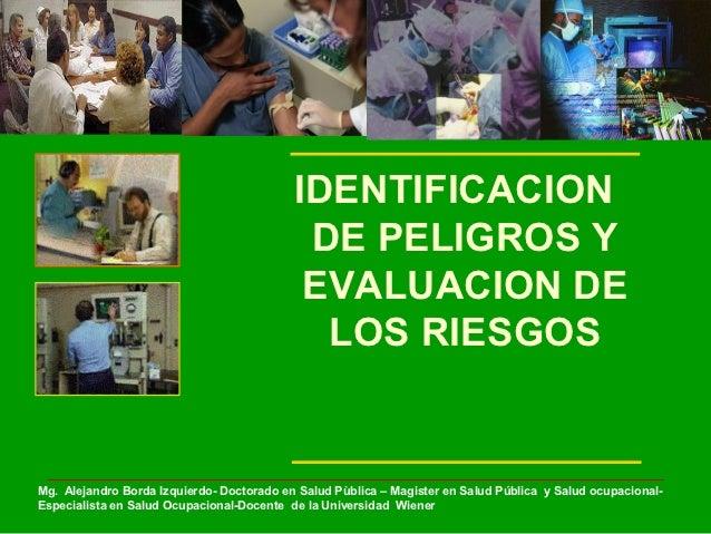 IDENTIFICACION                                            DE PELIGROS Y                                            EVALUAC...