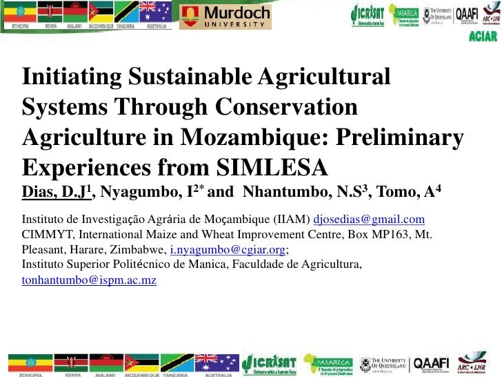 Initiating Sustainable AgriculturalSystems Through ConservationAgriculture in Mozambique: PreliminaryExperiences from SIML...