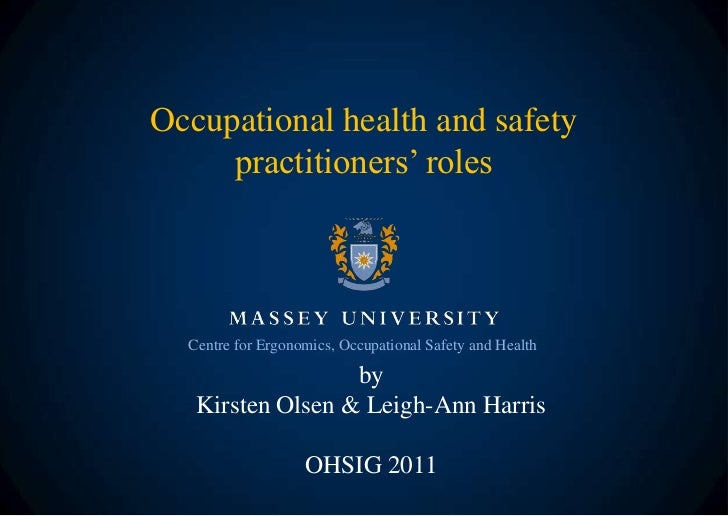 Occupational health and safety     practitioners' roles  Centre for Ergonomics, Occupational Safety and Health            ...