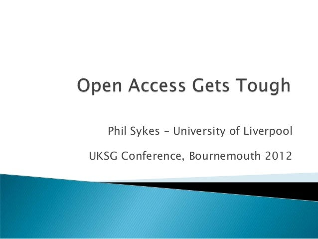 Phil Sykes – University of LiverpoolUKSG Conference, Bournemouth 2012