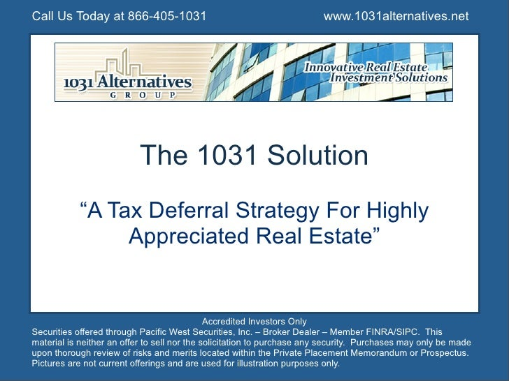 Call Us Today at 866-405-1031                                            www.1031alternatives.net                         ...