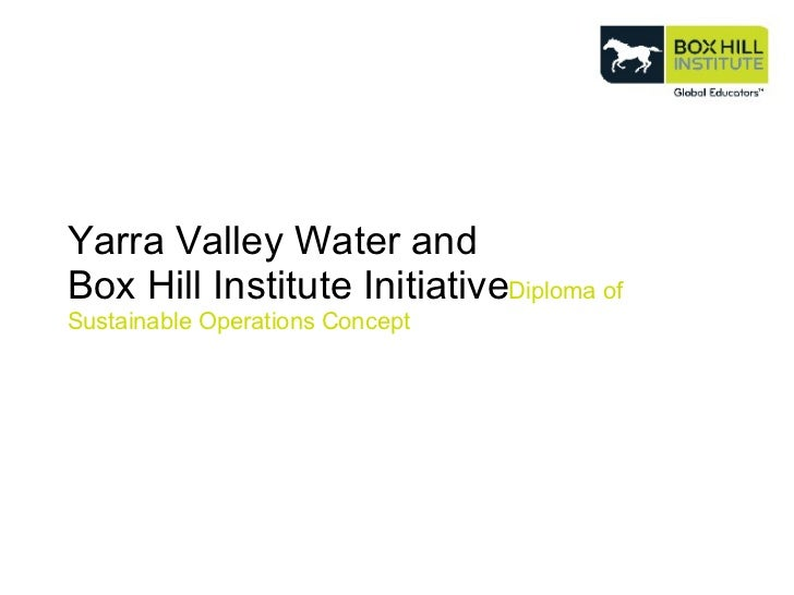 Yarra Valley Water and  Box Hill Institute Initiative Diploma of Sustainable Operations Concept