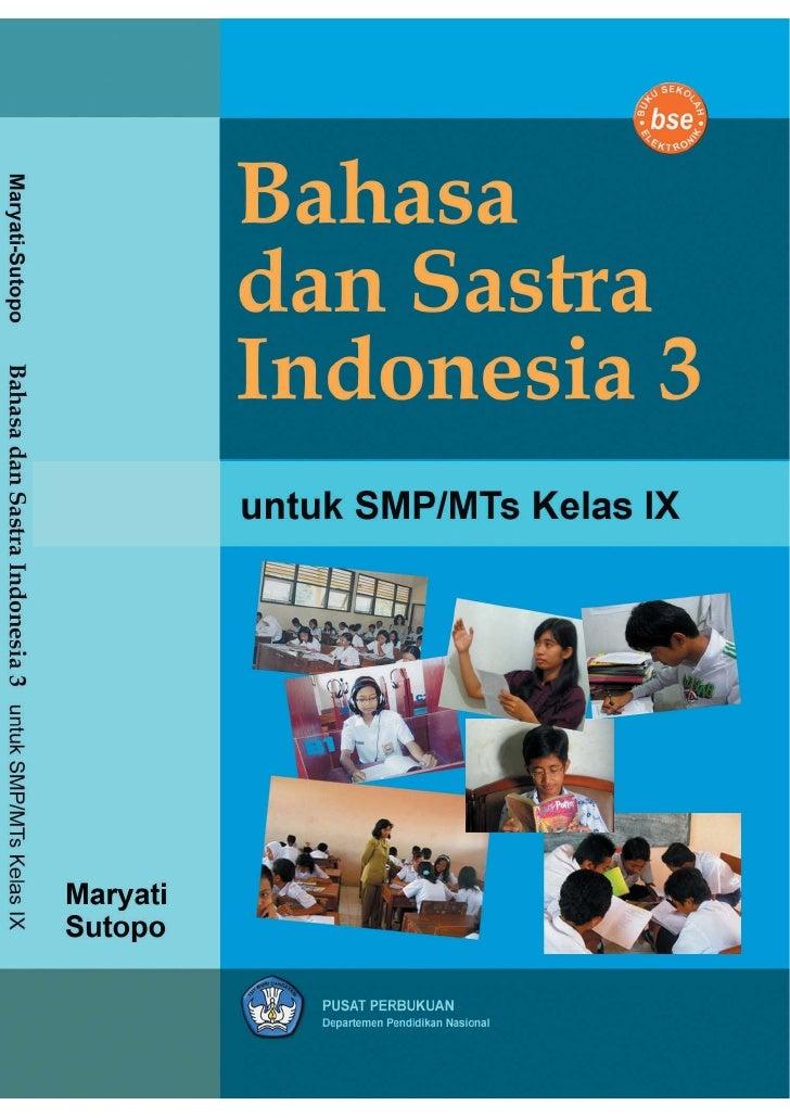 Bahasa dan Sastra Indonesia 3                 untuk        SMP/MTs Kelas IX                Kelas VII                  Mary...