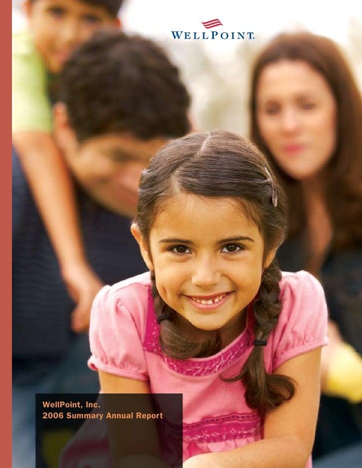 WellPoint, Inc. 2006 Summary nnual Report   -