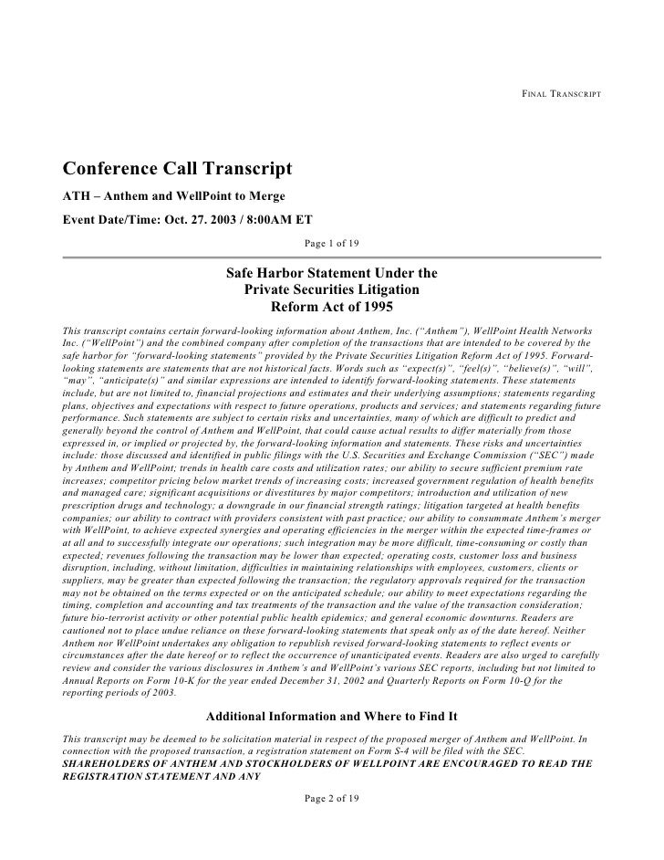 FINAL TRANSCRIPT     Conference Call Transcript ATH – Anthem and WellPoint to Merge Event Date/Time: Oct. 27. 2003 / 8:00A...