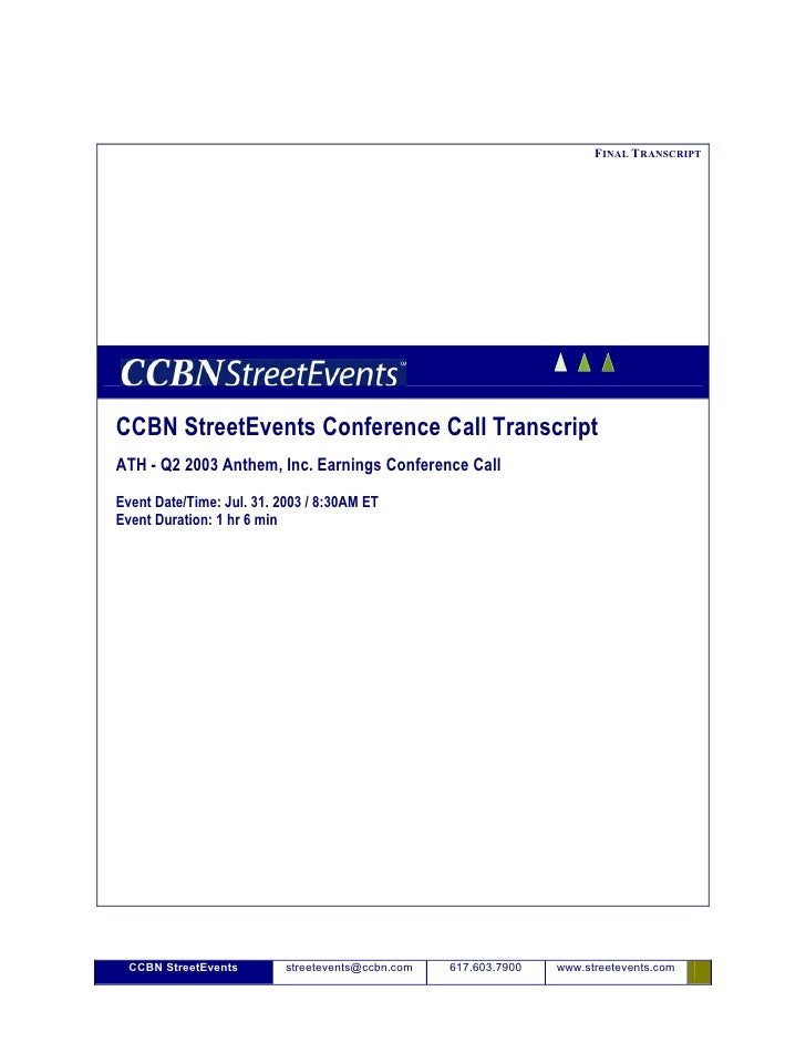 FINAL TRANSCRIPT     CCBN StreetEvents Conference Call Transcript ATH - Q2 2003 Anthem, Inc. Earnings Conference Call Even...