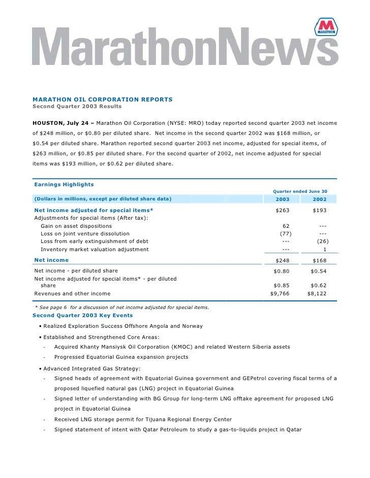 MARATHON OIL CORPORATION REPORTS Second Quarter 2003 Results   HOUSTON, July 24 – Marathon Oil Corporation (NYSE: MRO) tod...