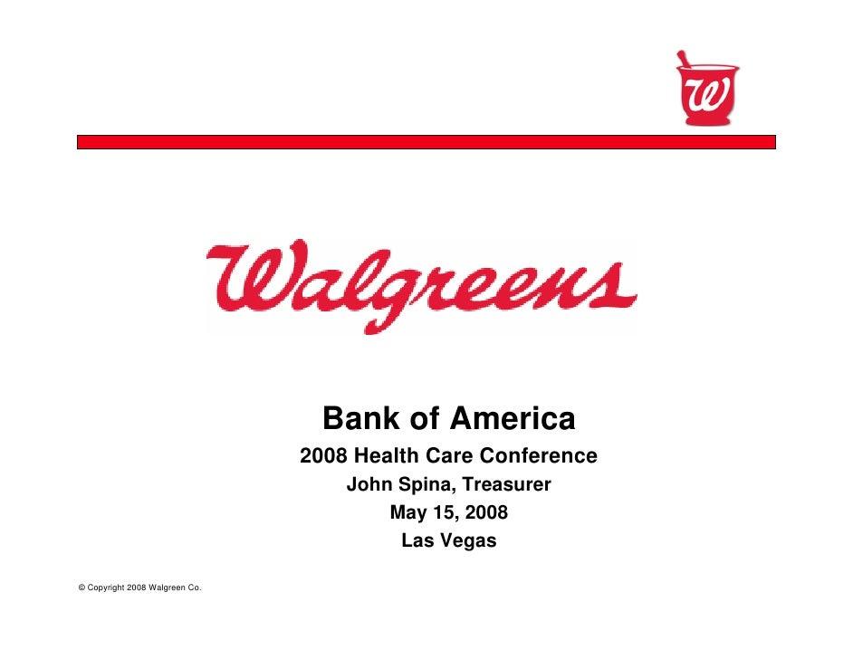 Confidential                                      Bank of America                                 2008 Health Care Confere...