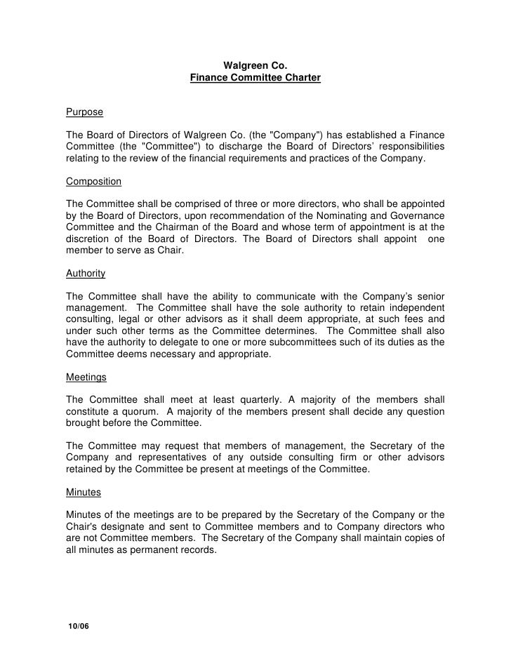 Walgreen Co.                            Finance Committee Charter   Purpose  The Board of Directors of Walgreen Co. (the q...