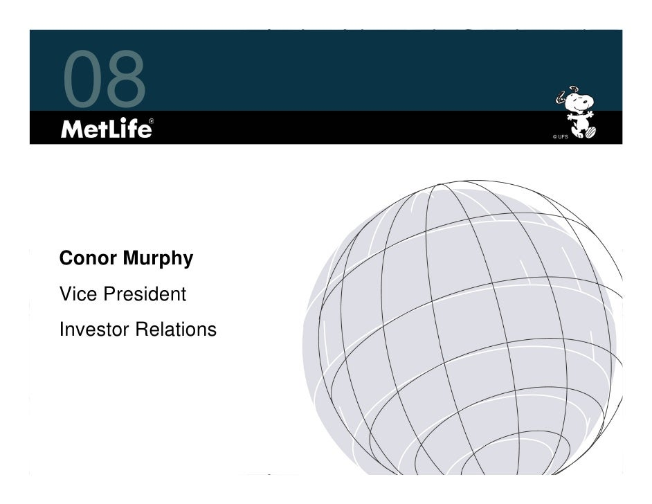 08                   © UFS     Conor Murphy Vice President Investor Relations