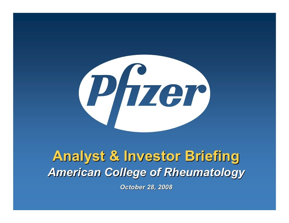Pfizer Analyst and Investor Meeting at the American College