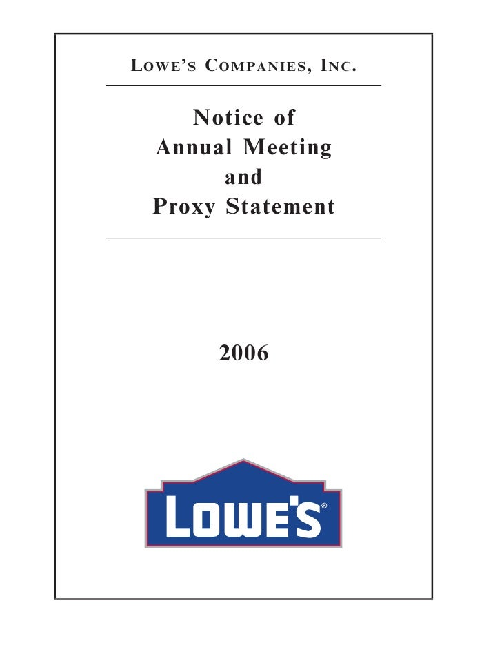 LOWE'S COMPANIES, INC.        Notice of   Annual Meeting         and   Proxy Statement             2006