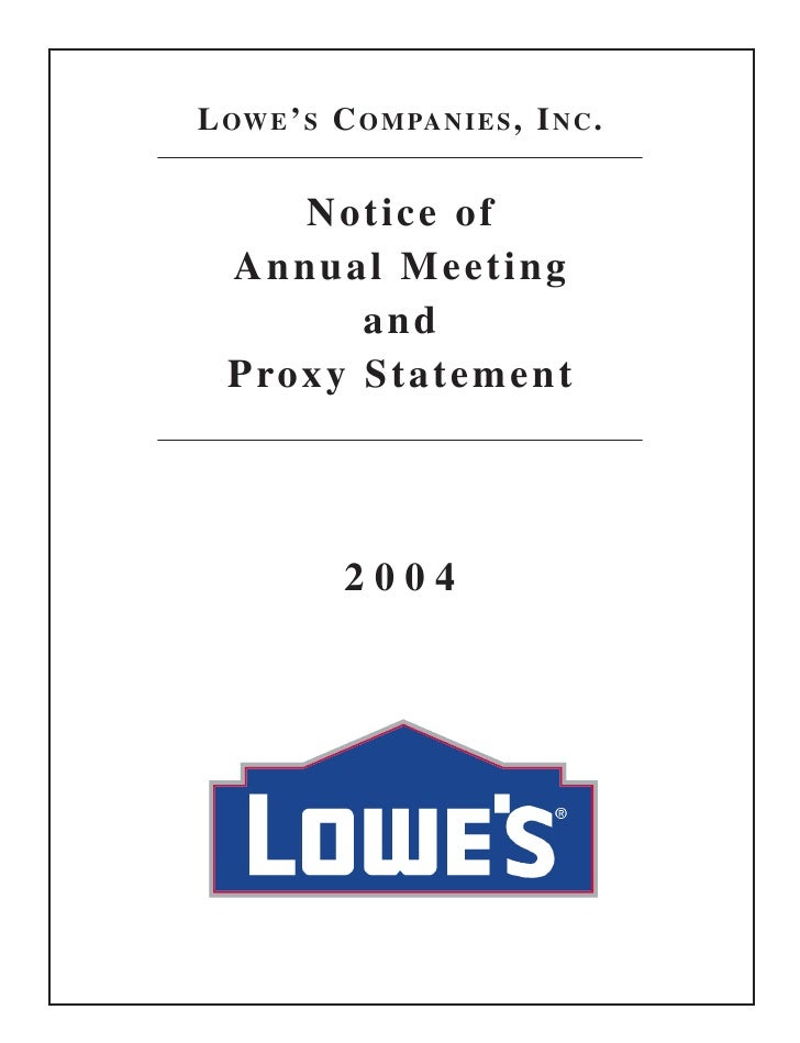 LOWE'S COMPANIES, INC.      Notice of  Annual Meeting        and  Proxy Statement            2004