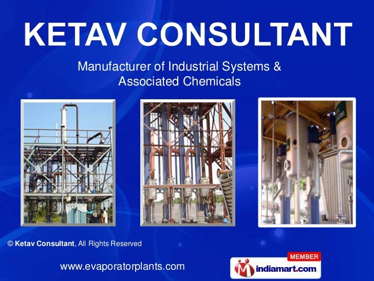 Manufacturer of Industrial Systems &                          Associated Chemicals© Ketav Consultant, All Rights Reserved ...