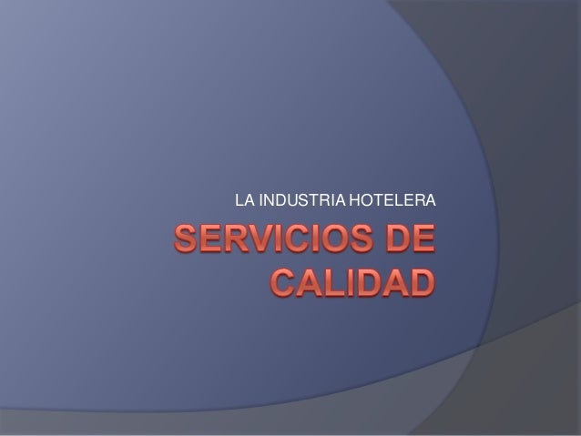 LA INDUSTRIA HOTELERA