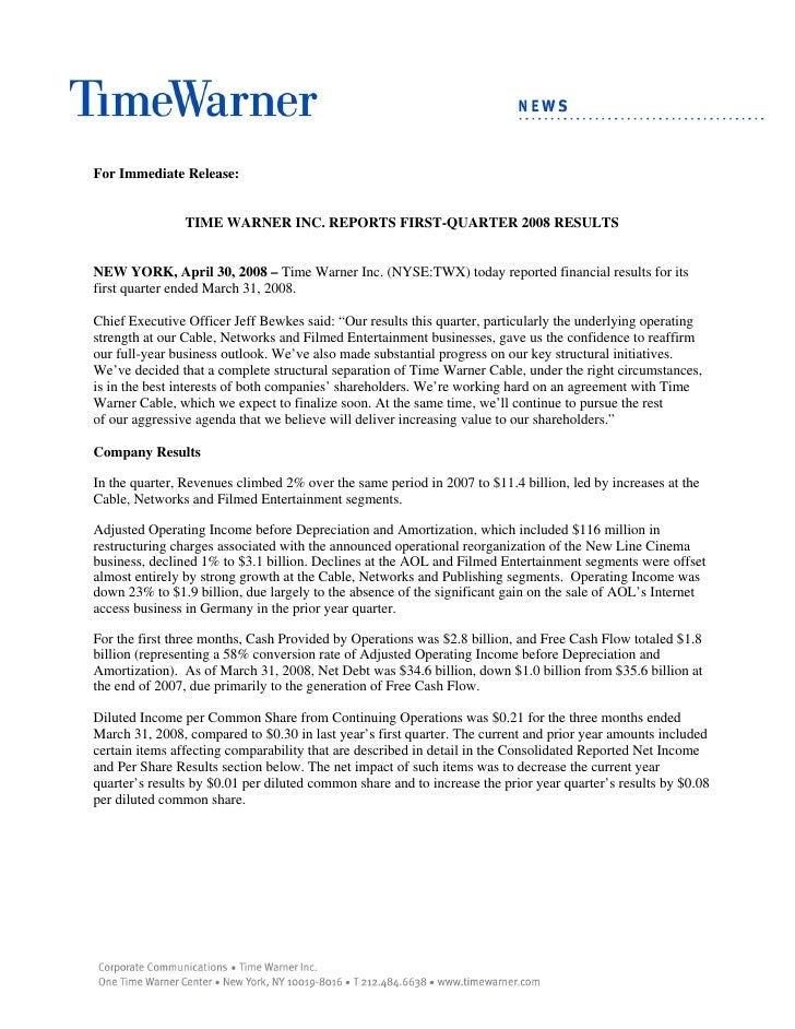 For Immediate Release:                   TIME WARNER INC. REPORTS FIRST-QUARTER 2008 RESULTS   NEW YORK, April 30, 2008 – ...