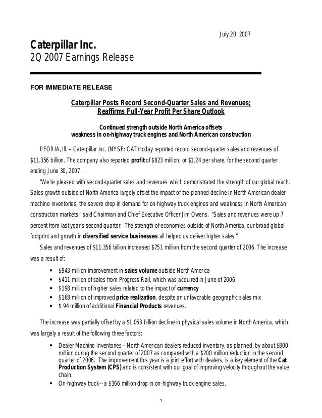1 July 20, 2007 Caterpillar Inc. 2Q 2007 Earnings Release FOR IMMEDIATE RELEASE Caterpillar Posts Record Second-Quarter Sa...