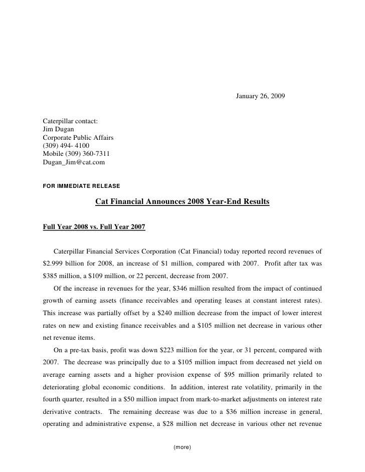 January 26, 2009   Caterpillar contact: Jim Dugan Corporate Public Affairs (309) 494- 4100 Mobile (309) 360-7311 Dugan_Jim...