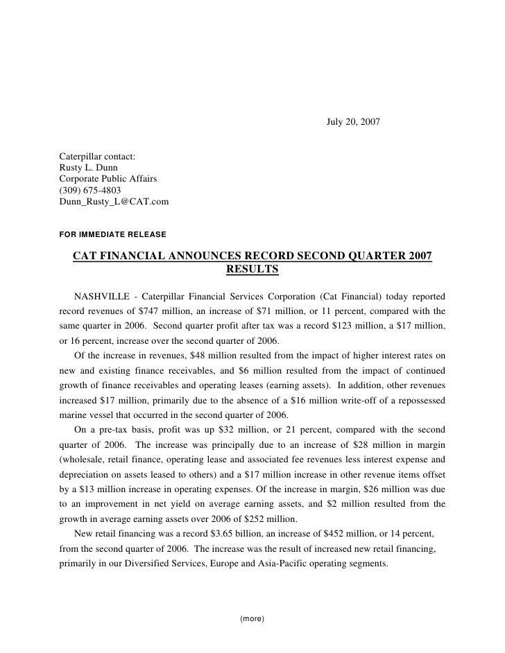 July 20, 2007   Caterpillar contact: Rusty L. Dunn Corporate Public Affairs (309) 675-4803 Dunn_Rusty_L@CAT.com   FOR IMME...