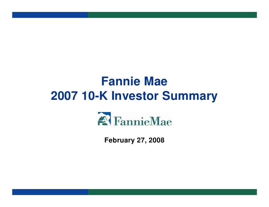 Fannie Mae 2007 10-K Investor Summary           February 27, 2008