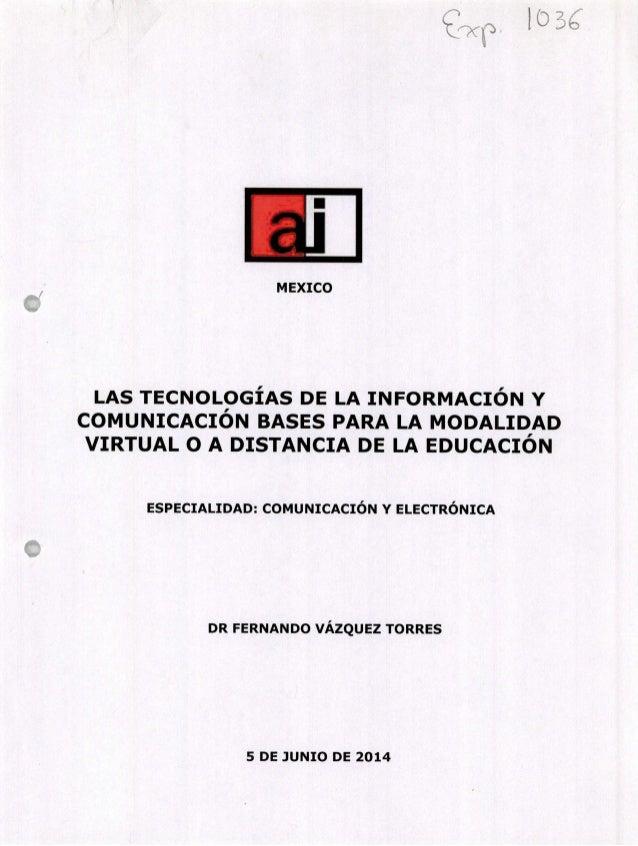 Las tecnologías de la Información y comunicación bases para la modali…