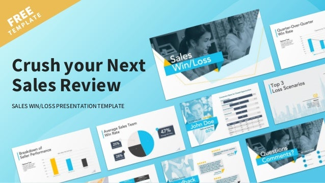 Crush your Next Sales Review SALES WIN/LOSS PRESENTATIONTEMPLATE
