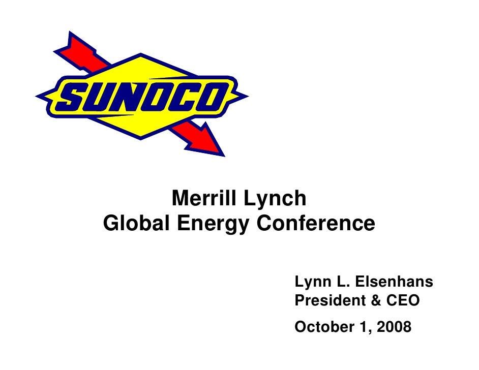 Merrill Lynch Global Energy Conference                  Lynn L. Elsenhans                 President & CEO                 ...
