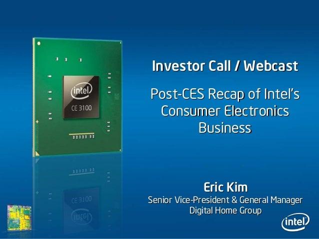 Investor Call / WebcastInvestor Call / Webcast Eric KimEric Kim Senior ViceSenior Vice--President & General ManagerPreside...