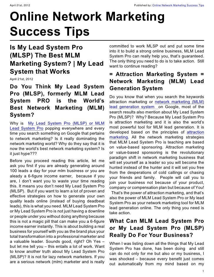 April 21st, 2012                                                       Published by: Online Network Marketing Success Tips...