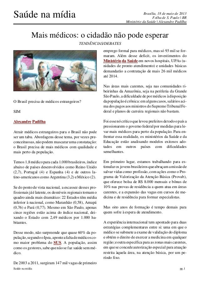 Saúde na mídia Brasília, 18 de maio de 2013Folha de S. Paulo | BRMinistério da Saúde | Alexandre PadilhaSaúde na mídia pg....