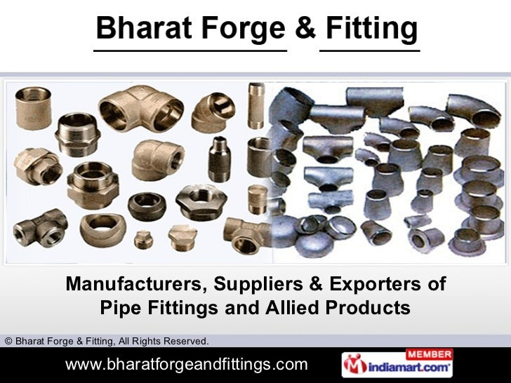 Manufacturers, Suppliers & Exporters of Pipe Fittings and Allied Products
