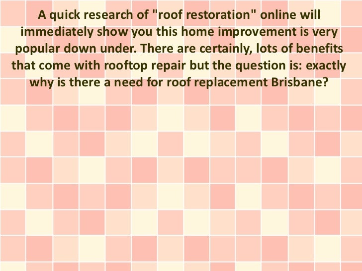 """A quick research of """"roof restoration"""" online will  immediately show you this home improvement is very popular down under...."""