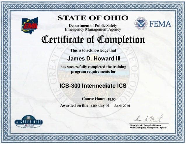 James D. Howard III ICS-300 Intermediate ICS 14th April 2016 18.00