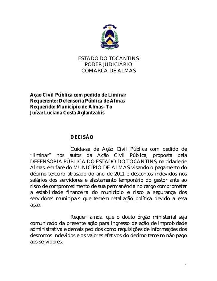 ESTADO DO TOCANTINS                       PODER JUDICIÁRIO                      COMARCA DE ALMASAção Civil Pública com ped...