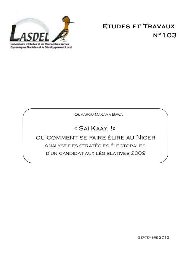 Etudes et Travaux                                   n°103            Oumarou Makama Bawa         « Saï Kaayi !»ou comment ...