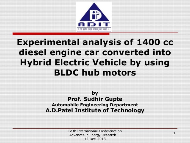 Experimental analysis of 1400 cc diesel engine car converted into Hybrid Electric Vehicle by using BLDC hub motors by  Pro...
