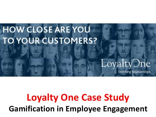 Loyalty One Case Study Gamification In Employee