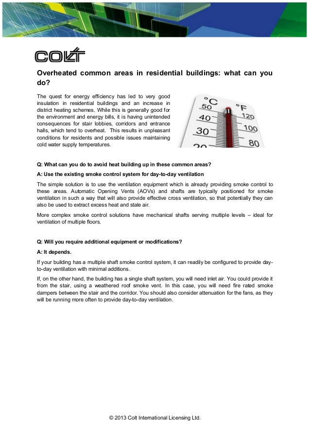 Overheated common areas in residential buildings: what can you do? The quest for energy efficiency has led to very good in...