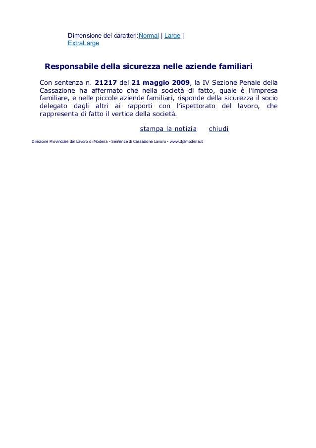 Dimensione dei caratteri:Normal   Large   ExtraLarge Responsabile della sicurezza nelle aziende familiari Con sentenza n. ...