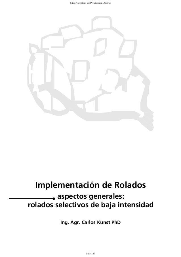 Sitio Argentino de Producción Animal  Implementación de Rolados         aspectos generales:rolados selectivos de baja inte...