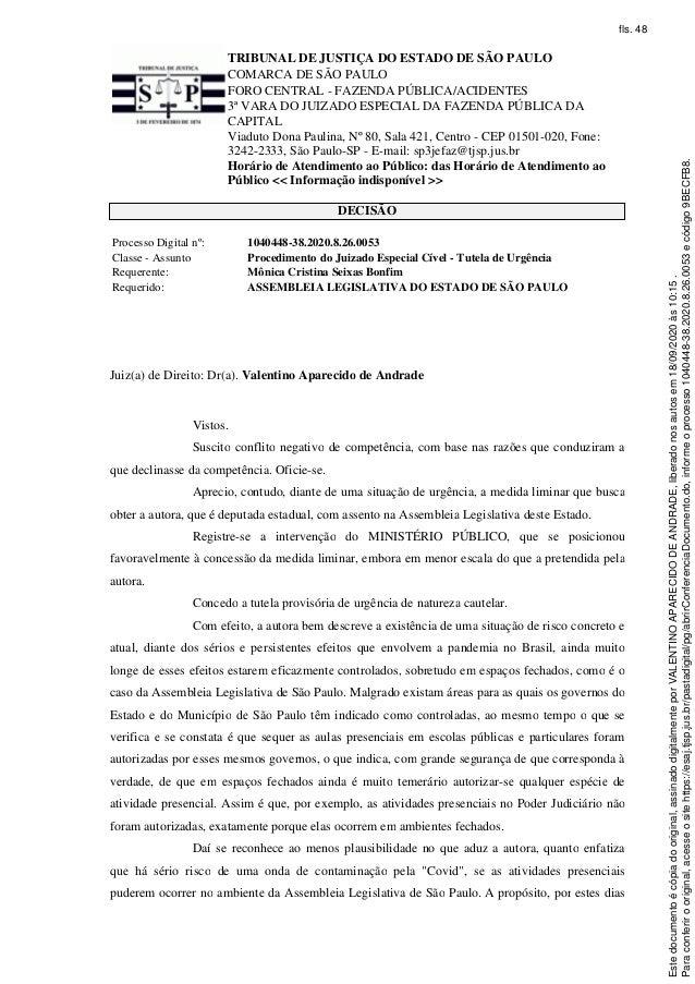 TRIBUNAL DE JUSTI�A DO ESTADO DE S�O PAULO COMARCA DE S�O PAULO FORO CENTRAL - FAZENDA P�BLICA/ACIDENTES 3� VARA DO JUIZAD...