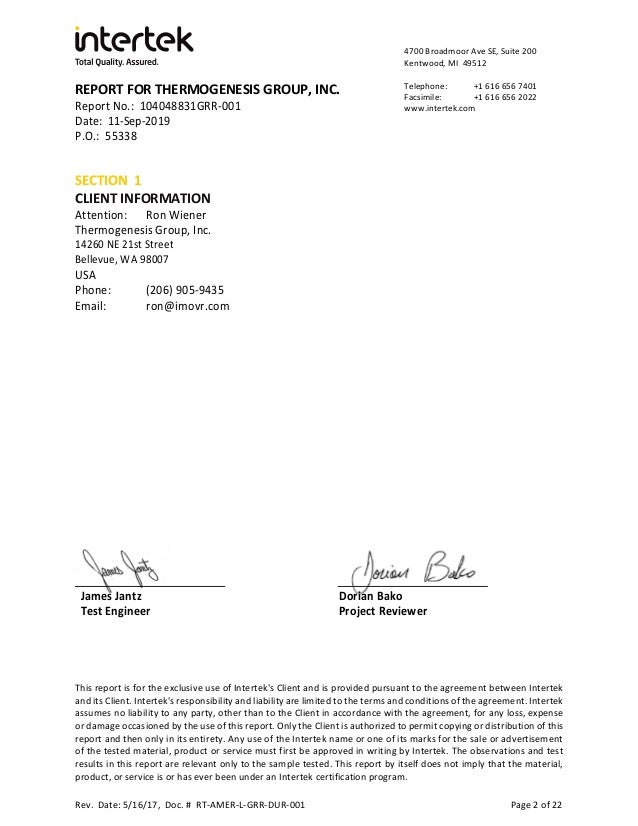 REPORT FOR THERMOGENESIS GROUP, INC. Report No.: 104048831GRR-001 Date: 11-Sep-2019 P.O.: 55338 4700 Broadmoor Ave SE, Sui...