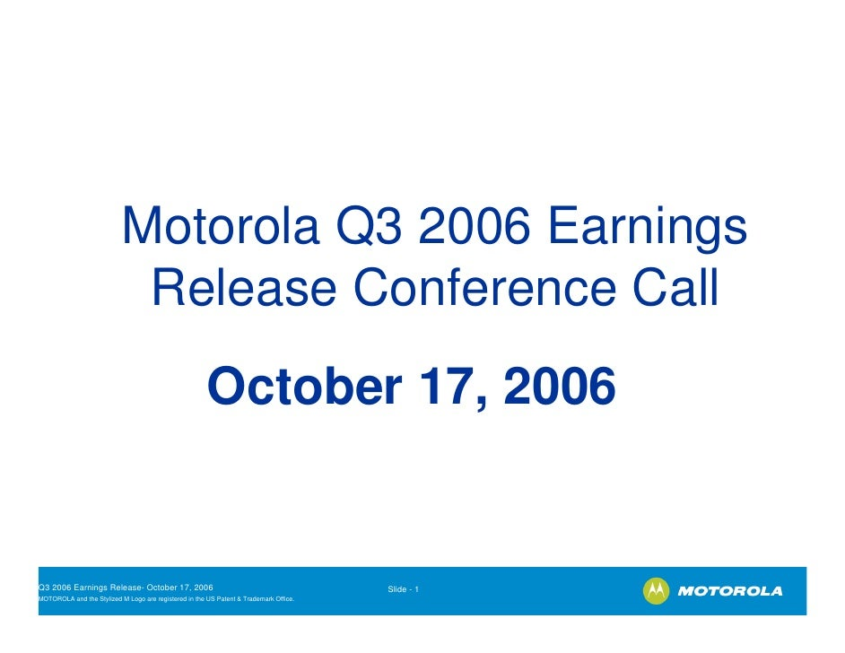 Motorola Q3 2006 Earnings                           Release Conference Call                                               ...