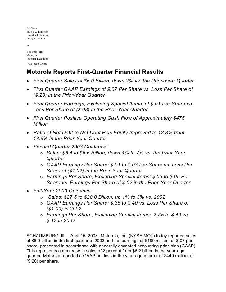 Ed Gams Sr. VP & Director Investor Relations (847) 576-6873  or  Bob Hubberts Manager Investor Relations (847) 576-4995  M...