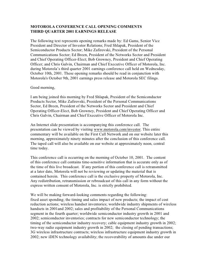 MOTOROLA CONFERENCE CALL OPENING COMMENTS THIRD QUARTER 2001 EARNINGS RELEASE  The following text represents opening remar...