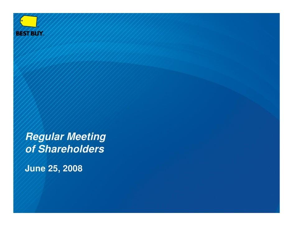 Regular Meeting of Shareholders June 25, 2008
